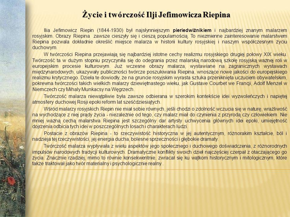 Życie i twórczość Ilji Jefimowicza Riepina