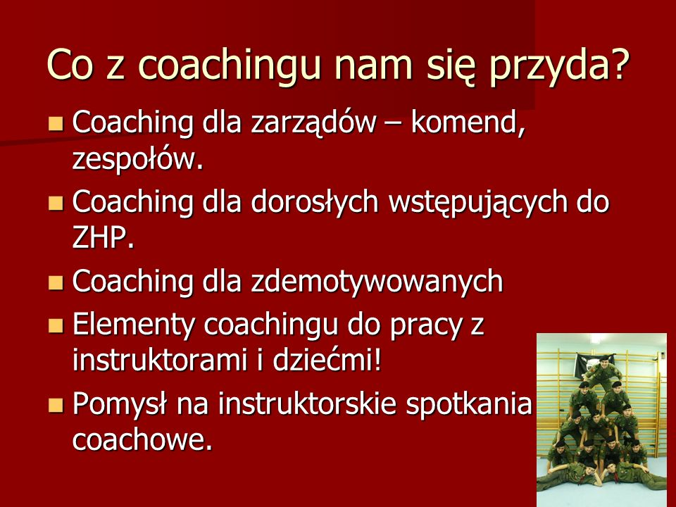 Co z coachingu nam się przyda