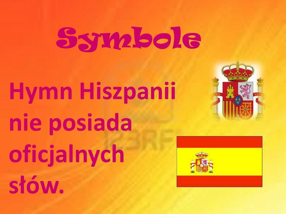 Symbole Hymn Hiszpanii nie posiada oficjalnych słów.