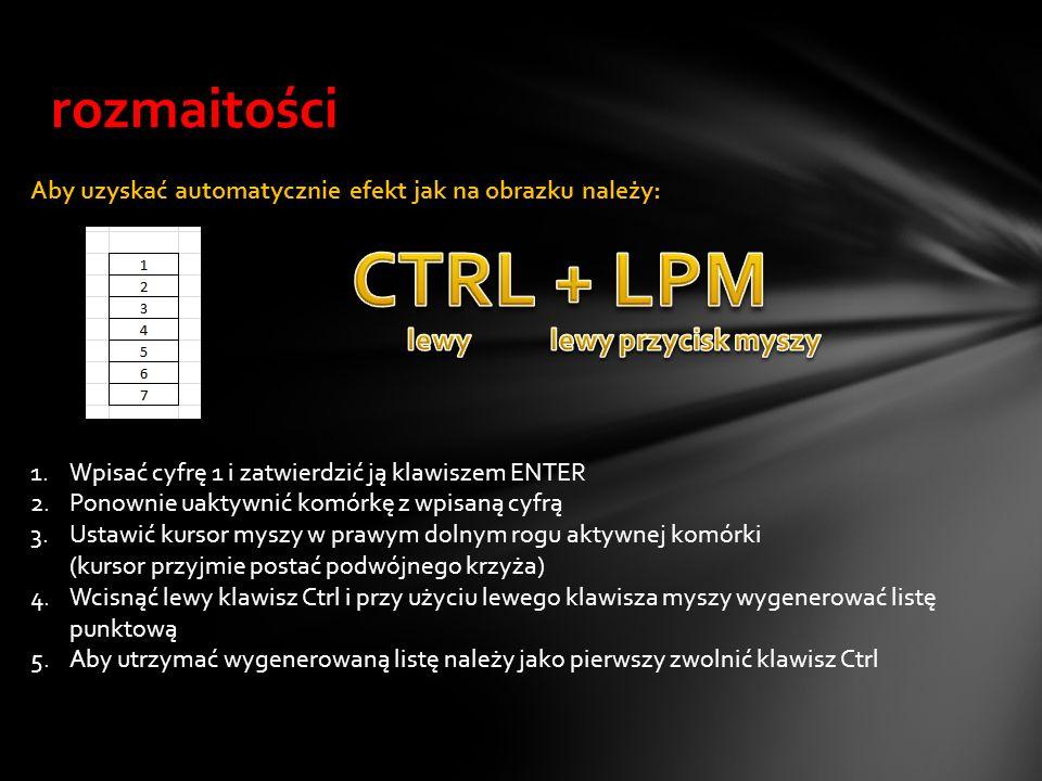 CTRL + LPM rozmaitości lewy lewy przycisk myszy