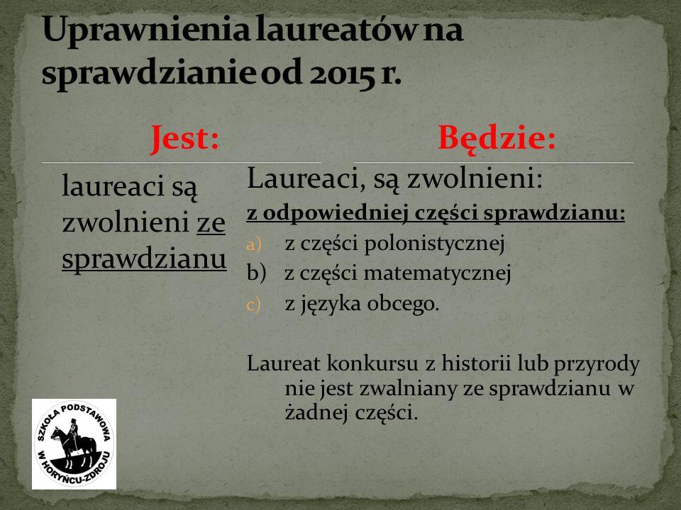 Uprawnienia laureatów na sprawdzianie od 2015 r.