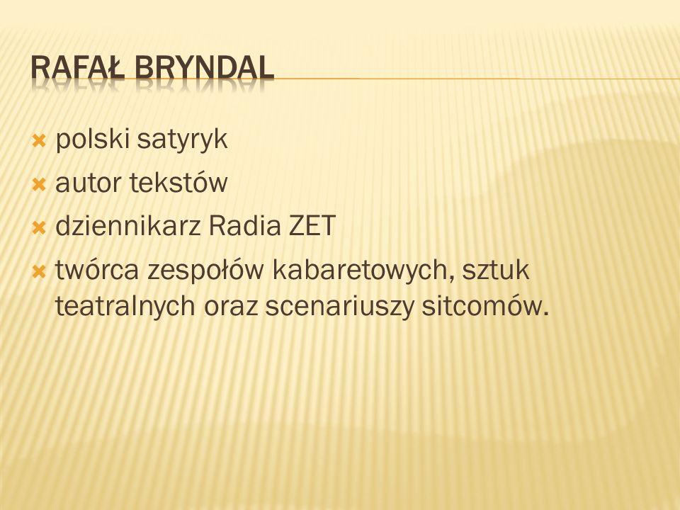 Rafał Bryndal polski satyryk autor tekstów dziennikarz Radia ZET