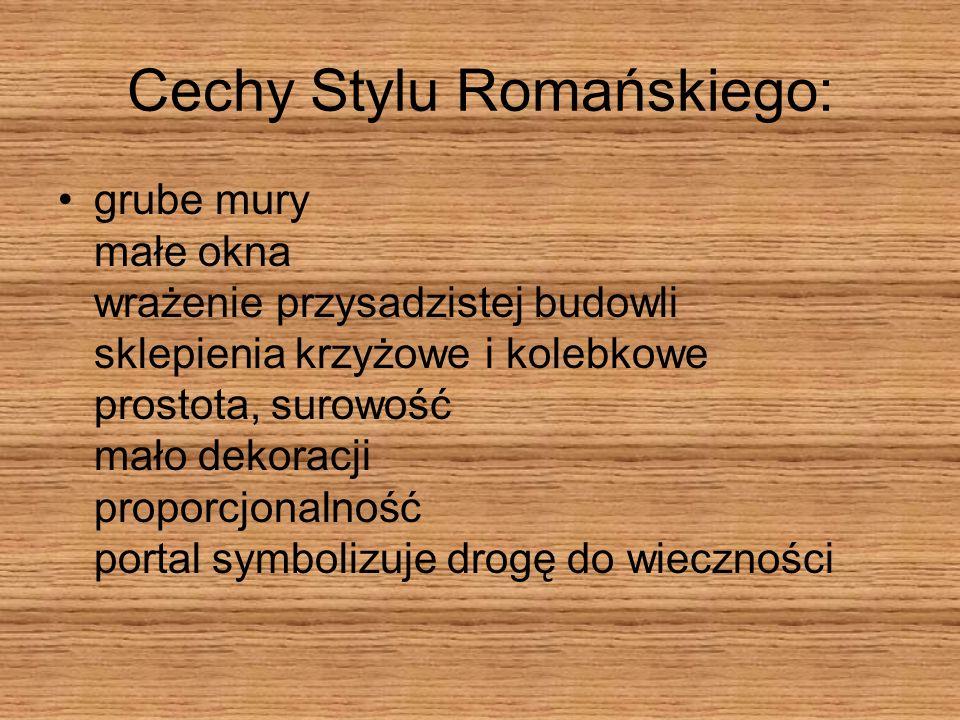 Cechy Stylu Romańskiego: