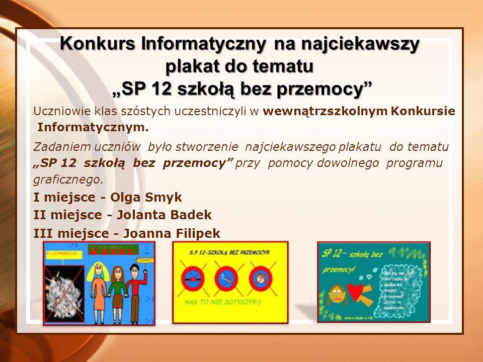 """Konkurs Informatyczny na najciekawszy """"SP 12 szkołą bez przemocy"""