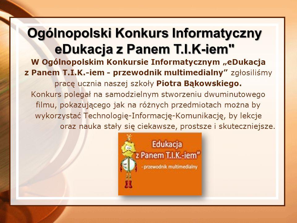 Ogólnopolski Konkurs Informatyczny eDukacja z Panem T.I.K-iem