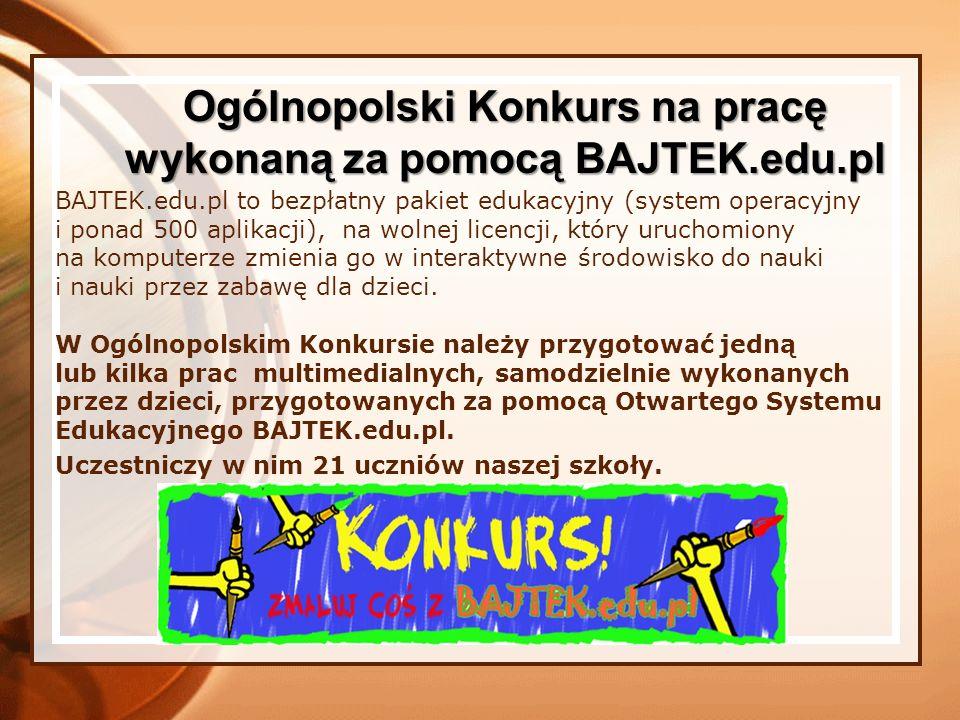 Ogólnopolski Konkurs na pracę wykonaną za pomocą BAJTEK.edu.pl