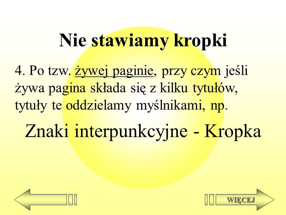 Znaki interpunkcyjne - Kropka