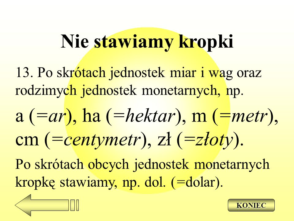 a (=ar), ha (=hektar), m (=metr), cm (=centymetr), zł (=złoty).