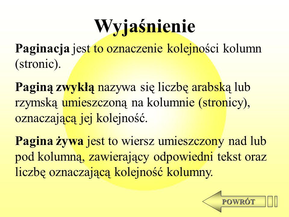 Wyjaśnienie Paginacja jest to oznaczenie kolejności kolumn (stronic).