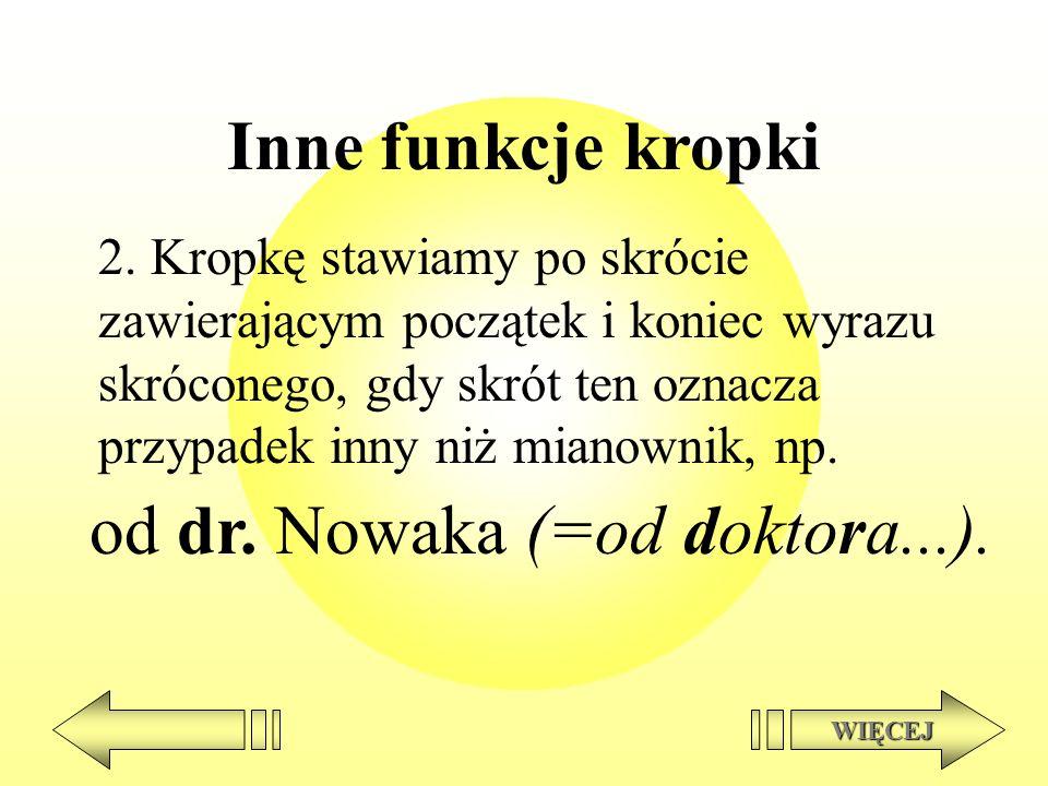 od dr. Nowaka (=od doktora...).