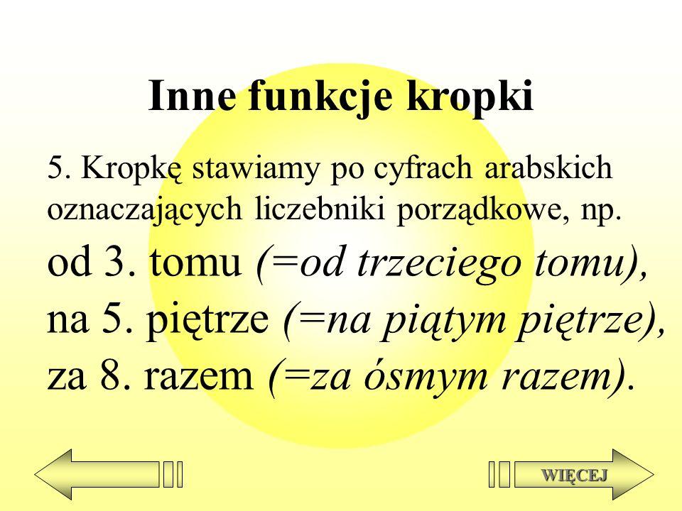 od 3. tomu (=od trzeciego tomu), na 5. piętrze (=na piątym piętrze),