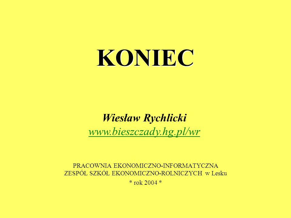 Wiesław Rychlicki www.bieszczady.hg.pl/wr