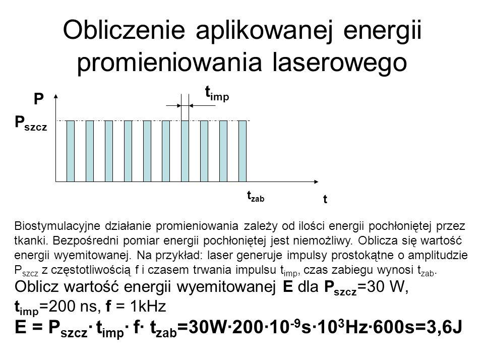 Obliczenie aplikowanej energii promieniowania laserowego