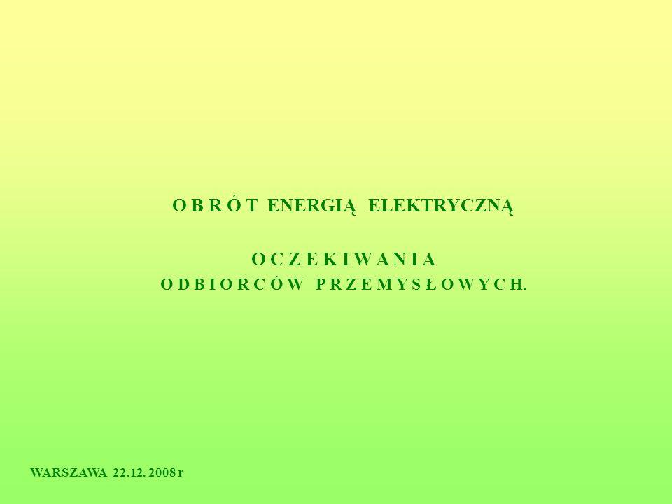 O B R Ó T ENERGIĄ ELEKTRYCZNĄ O C Z E K I W A N I A