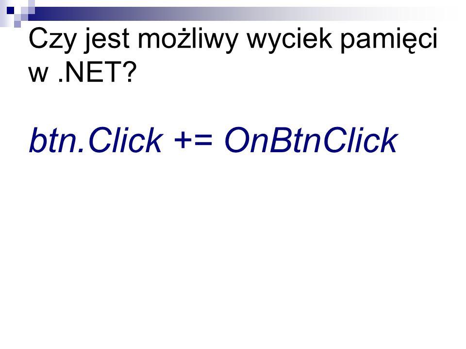 Czy jest możliwy wyciek pamięci w .NET