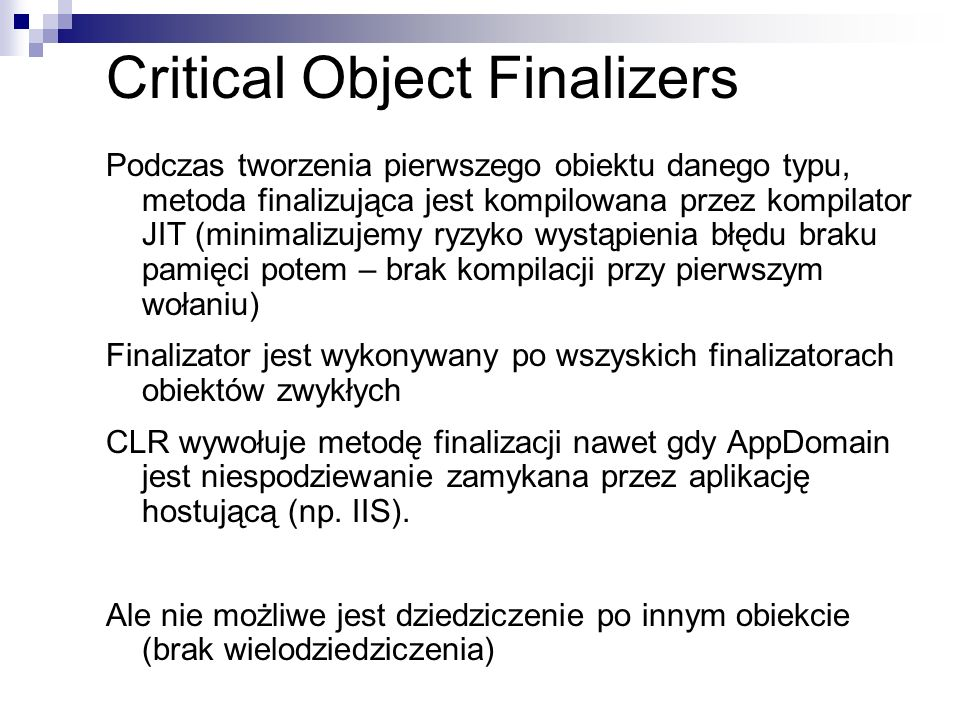 Critical Object Finalizers