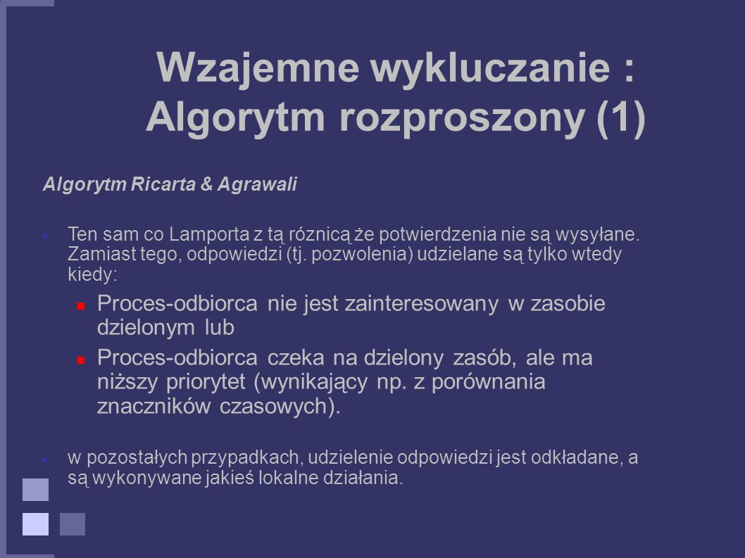 Wzajemne wykluczanie : Algorytm rozproszony (1)