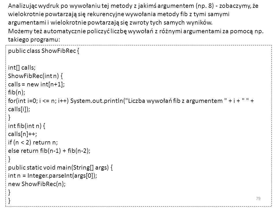 Analizując wydruk po wywołaniu tej metody z jakimś argumentem (np