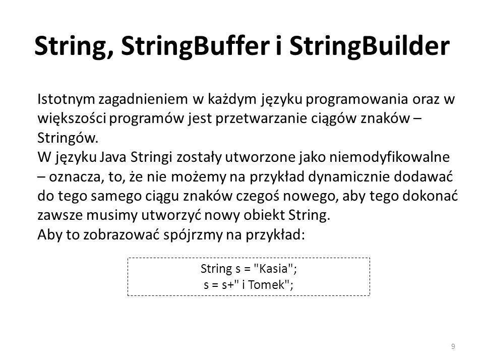 String, StringBuffer i StringBuilder