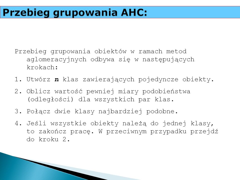 Przebieg grupowania AHC: