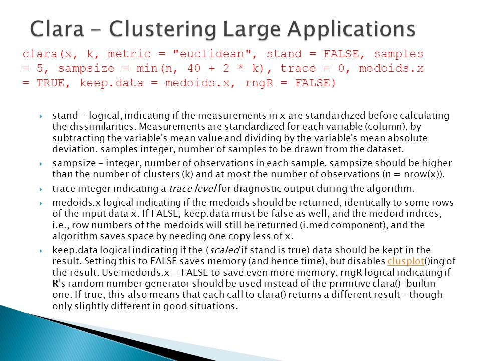 Clara - Clustering Large Applications