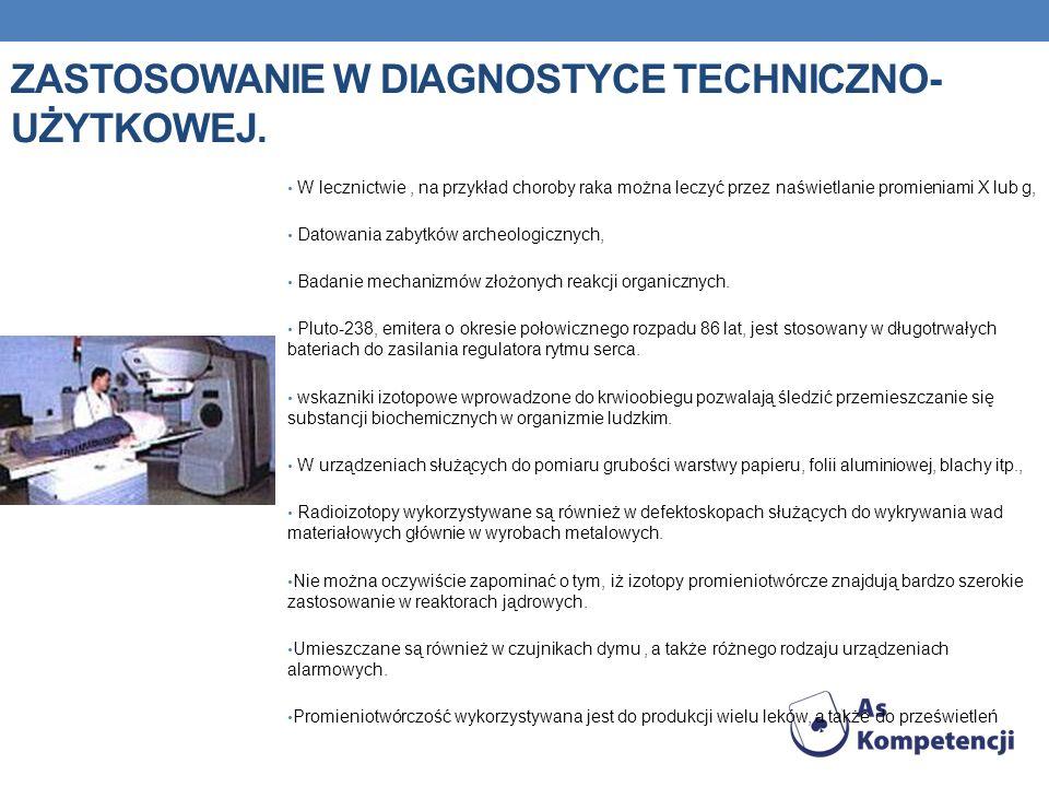 Zastosowanie w diagnostyce techniczno-użytkowej.