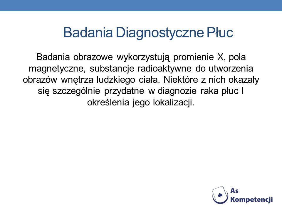 Badania Diagnostyczne Płuc
