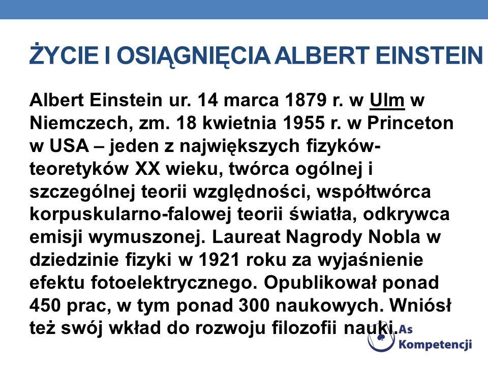 Życie i osiągnięcia Albert Einstein