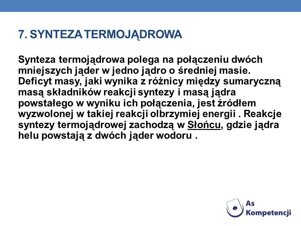 7. Synteza termojądrowa