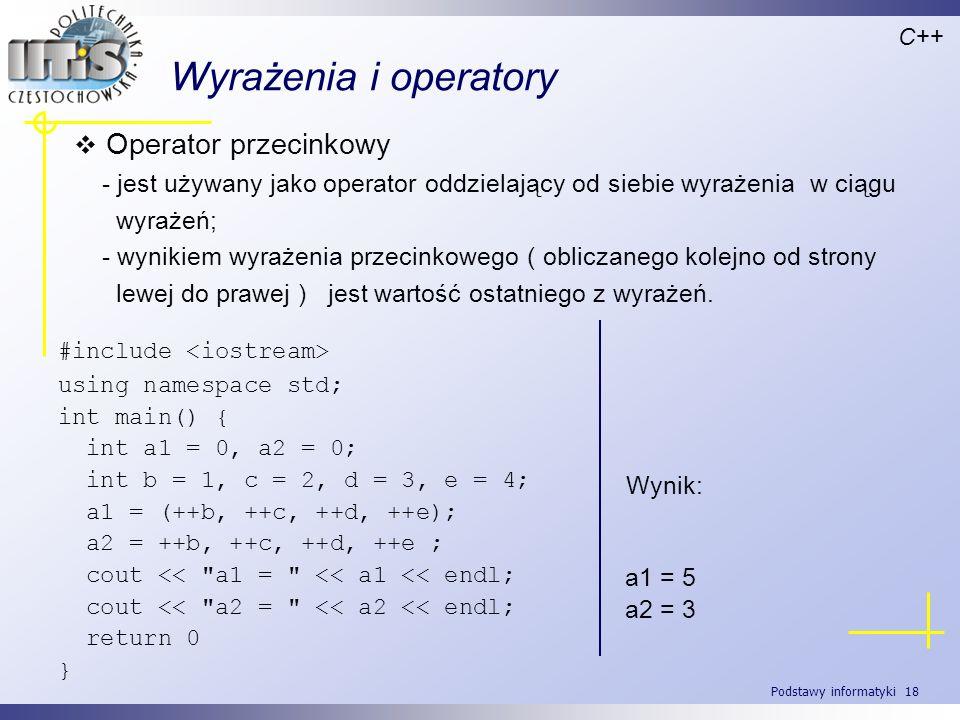 Wyrażenia i operatory Operator przecinkowy