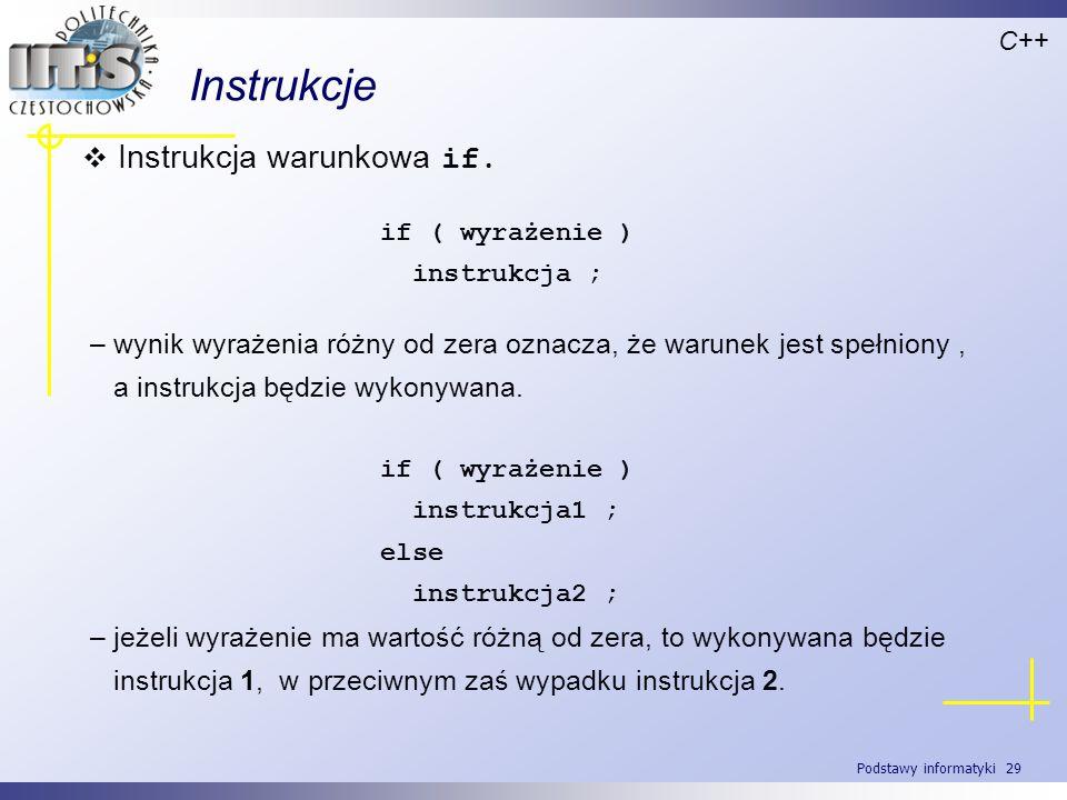 Instrukcje Instrukcja warunkowa if.