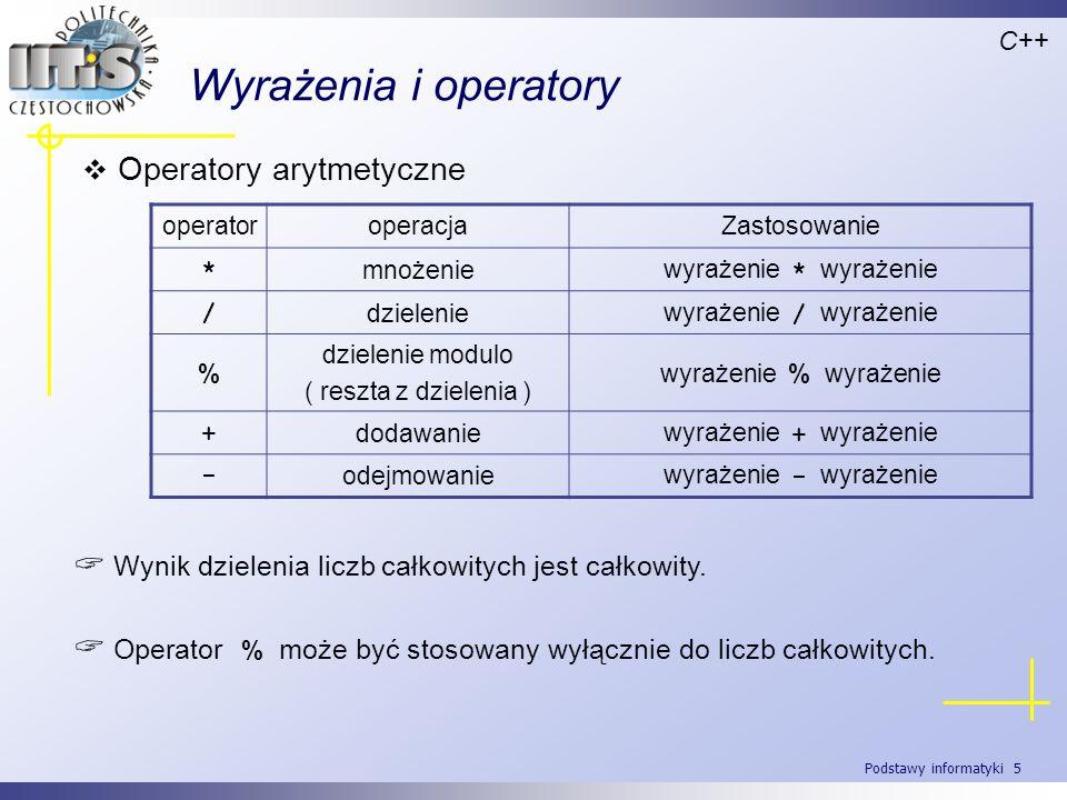 Wyrażenia i operatory Operatory arytmetyczne