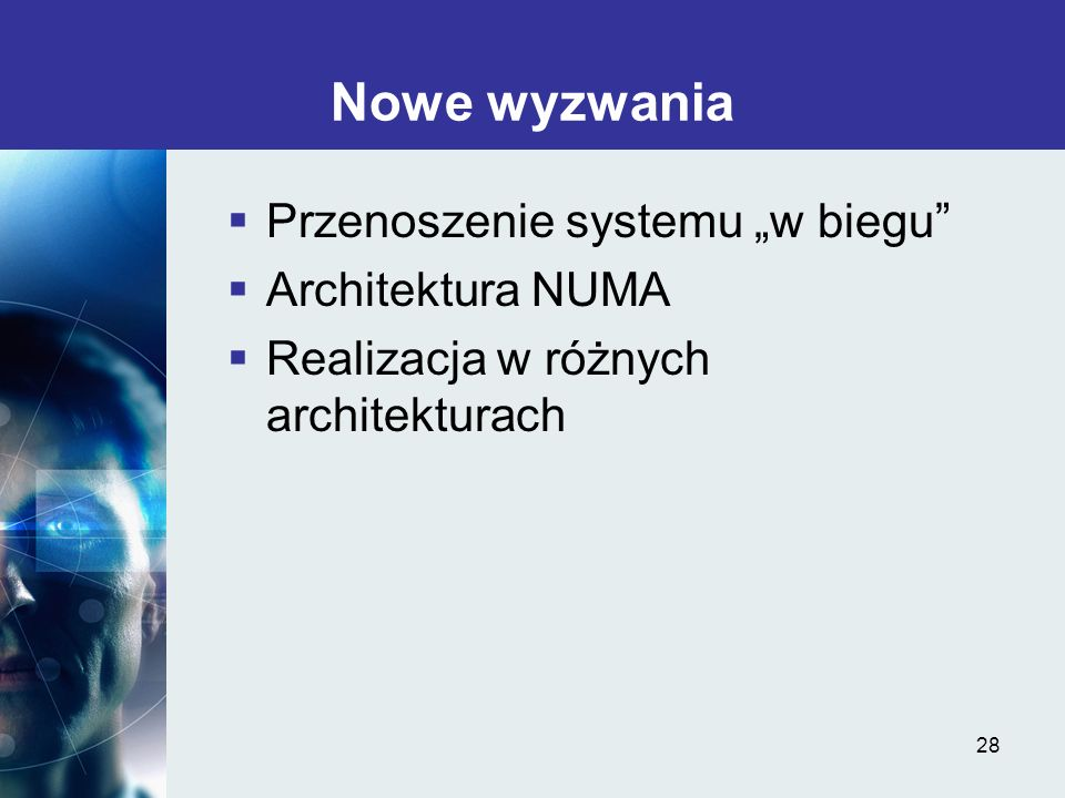 """Nowe wyzwania Przenoszenie systemu """"w biegu Architektura NUMA"""