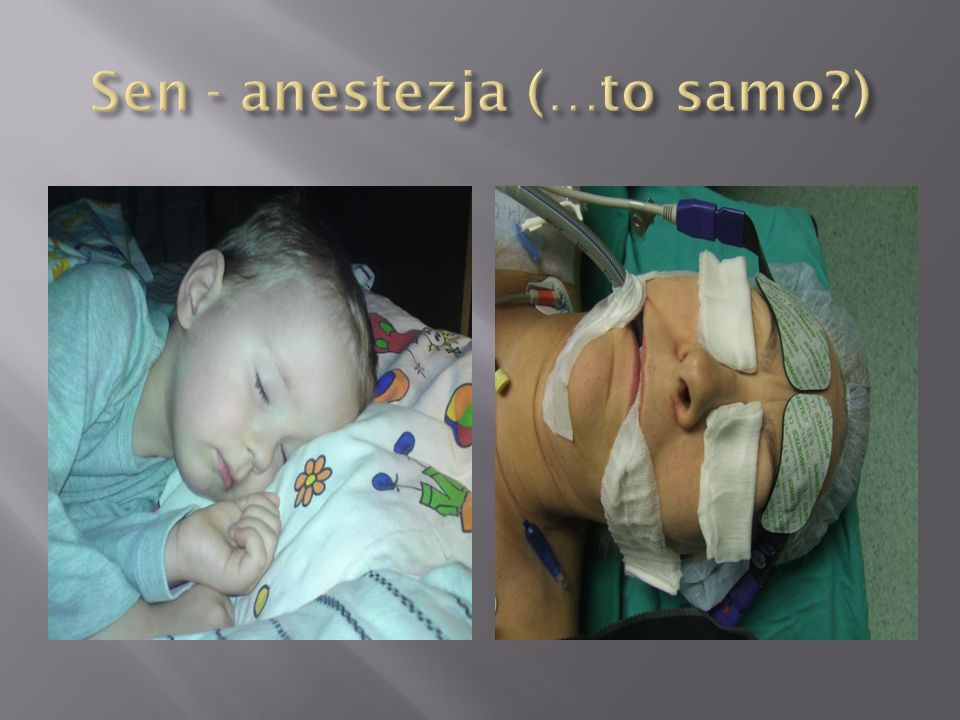Sen - anestezja (…to samo )