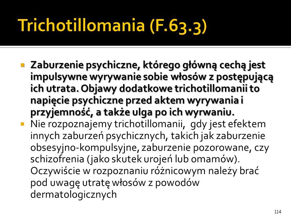 Trichotillomania (F.63.3)