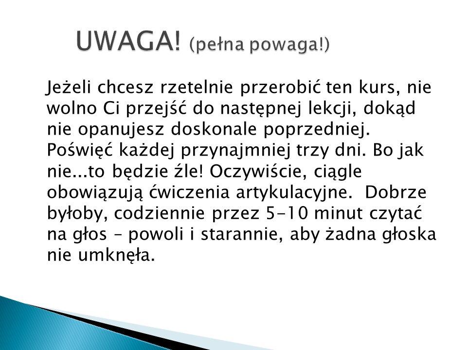 UWAGA! (pełna powaga!)