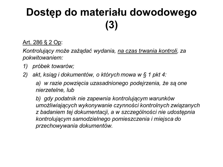Dostęp do materiału dowodowego (3)