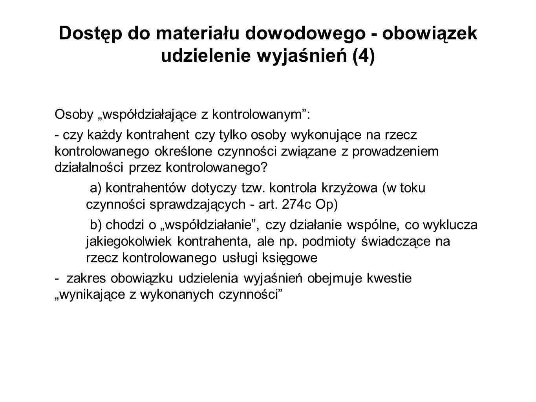 Dostęp do materiału dowodowego - obowiązek udzielenie wyjaśnień (4)