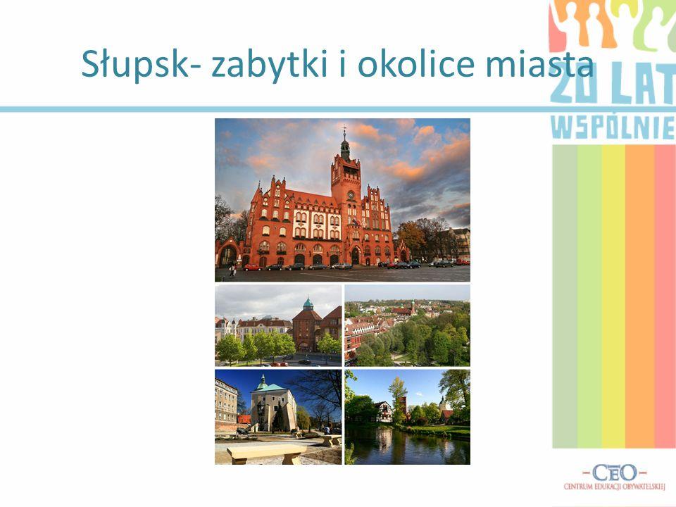 Słupsk- zabytki i okolice miasta
