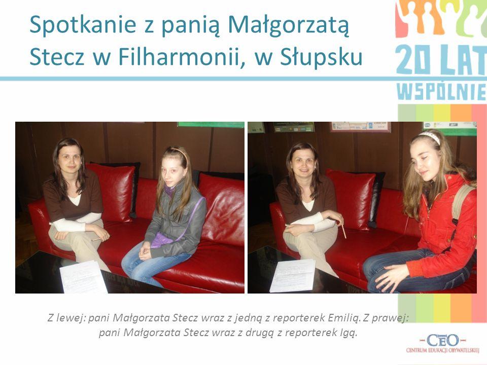 Spotkanie z panią Małgorzatą Stecz w Filharmonii, w Słupsku