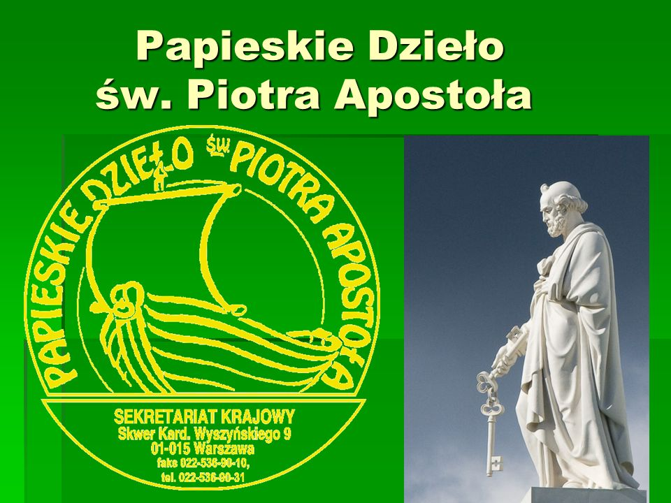 Papieskie Dzieło św. Piotra Apostoła