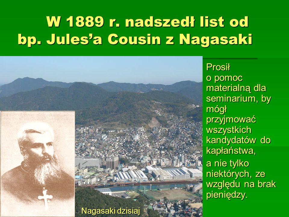 W 1889 r. nadszedł list od bp. Jules'a Cousin z Nagasaki