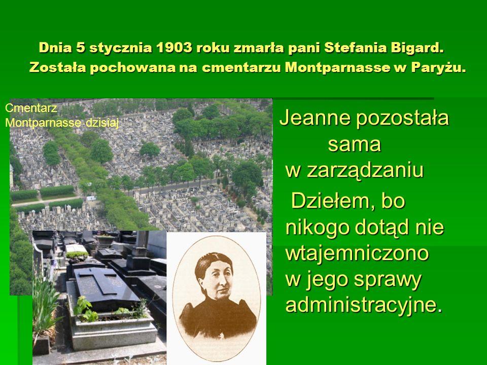 Dnia 5 stycznia 1903 roku zmarła pani Stefania Bigard