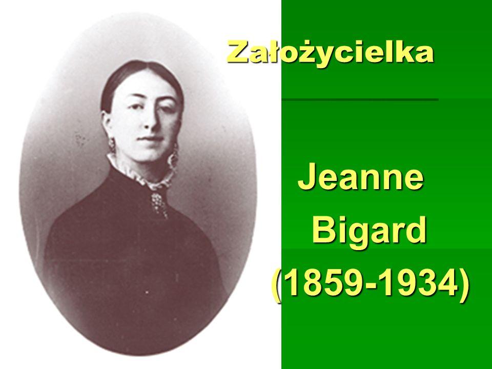 Założycielka Jeanne Bigard (1859-1934)