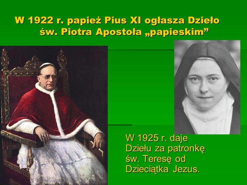 W 1922 r. papież Pius XI ogłasza Dzieło. św