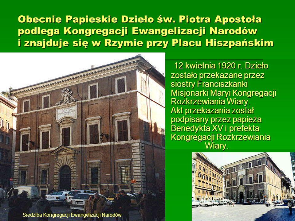 Obecnie Papieskie Dzieło św