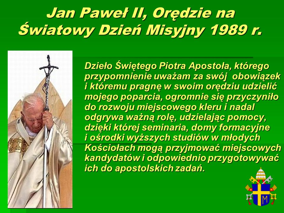 Jan Paweł II, Orędzie na Światowy Dzień Misyjny 1989 r.