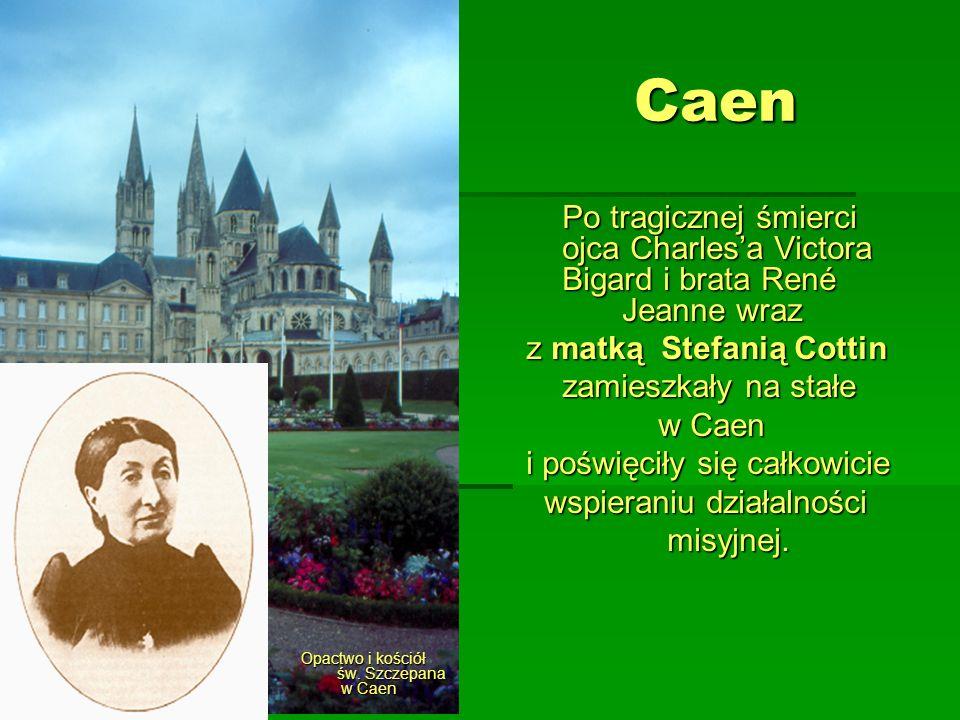 Caen z matką Stefanią Cottin zamieszkały na stałe w Caen