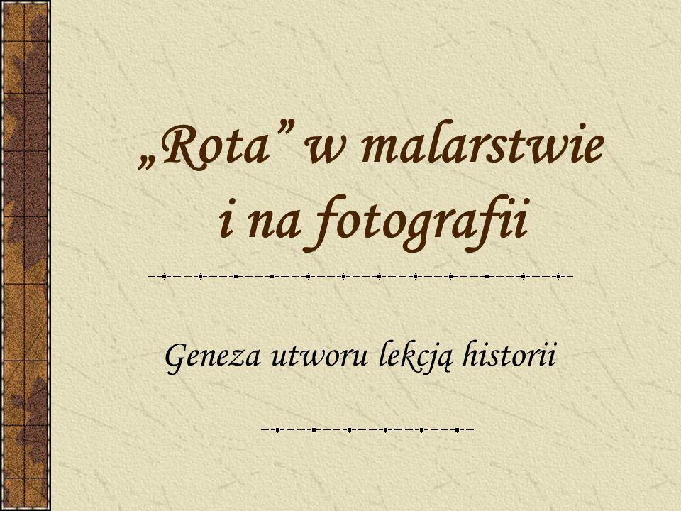 """""""Rota w malarstwie i na fotografii"""
