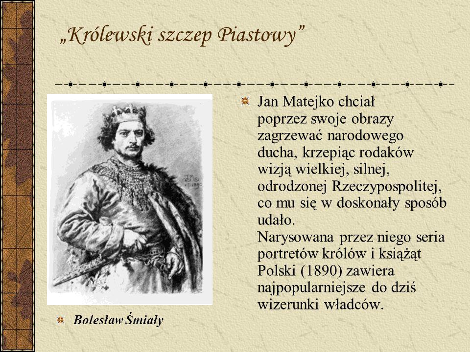 """""""Królewski szczep Piastowy"""